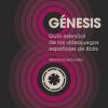 Recomendaciones : Génesis: Guía esencial de los videojuegos españoles de 8 bits