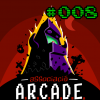 GM Podcast #008 – A.R.C.A.D.E.
